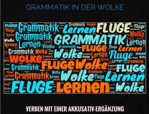 Grammatik in der Wolke | Verben mit Akkusativ-Ergänzung