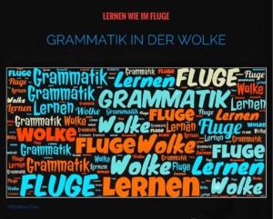 Grammatik in der Wolke - Lernen wie im Fluge -